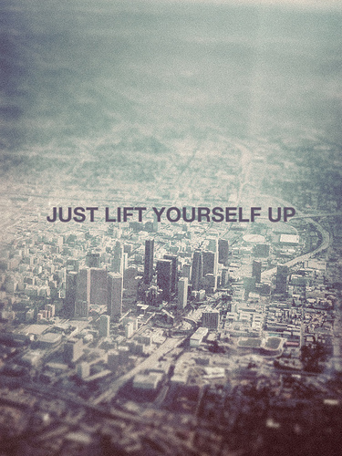 lift yourself up